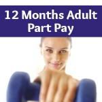 2_12 month adult part pay